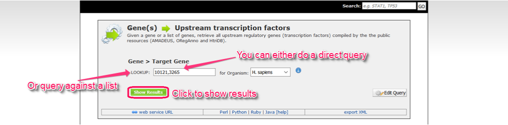 Input a string or click on the checkbox to constrain on a list. Then click 'Show Results' to launch the query.